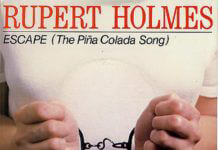Rupert Holmes Escape (The Piña Colada Song)
